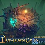 unity3d手游资源Top-Down Caves 超赞的精品地牢场景模型